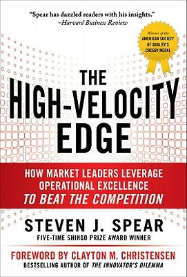 The High-Velocity Edge By Spear, Steven J./ Christensen, Clayton M. (FRW)