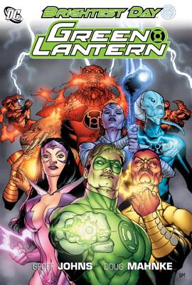 Green Lantern By Johns, Geoff/ Mahnke, Doug (ILT)/ Davis, Shane (ILT)