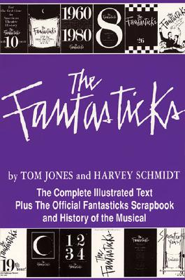 Fantasticks By Schmidt, Harvey